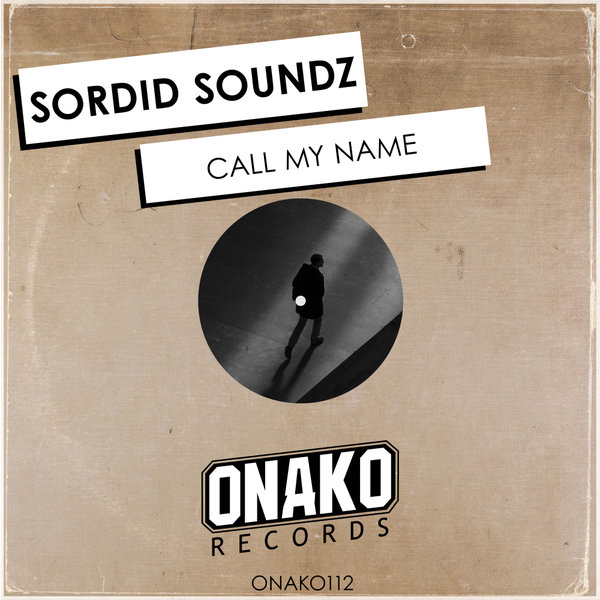 Sordid Soundz - Call My Name