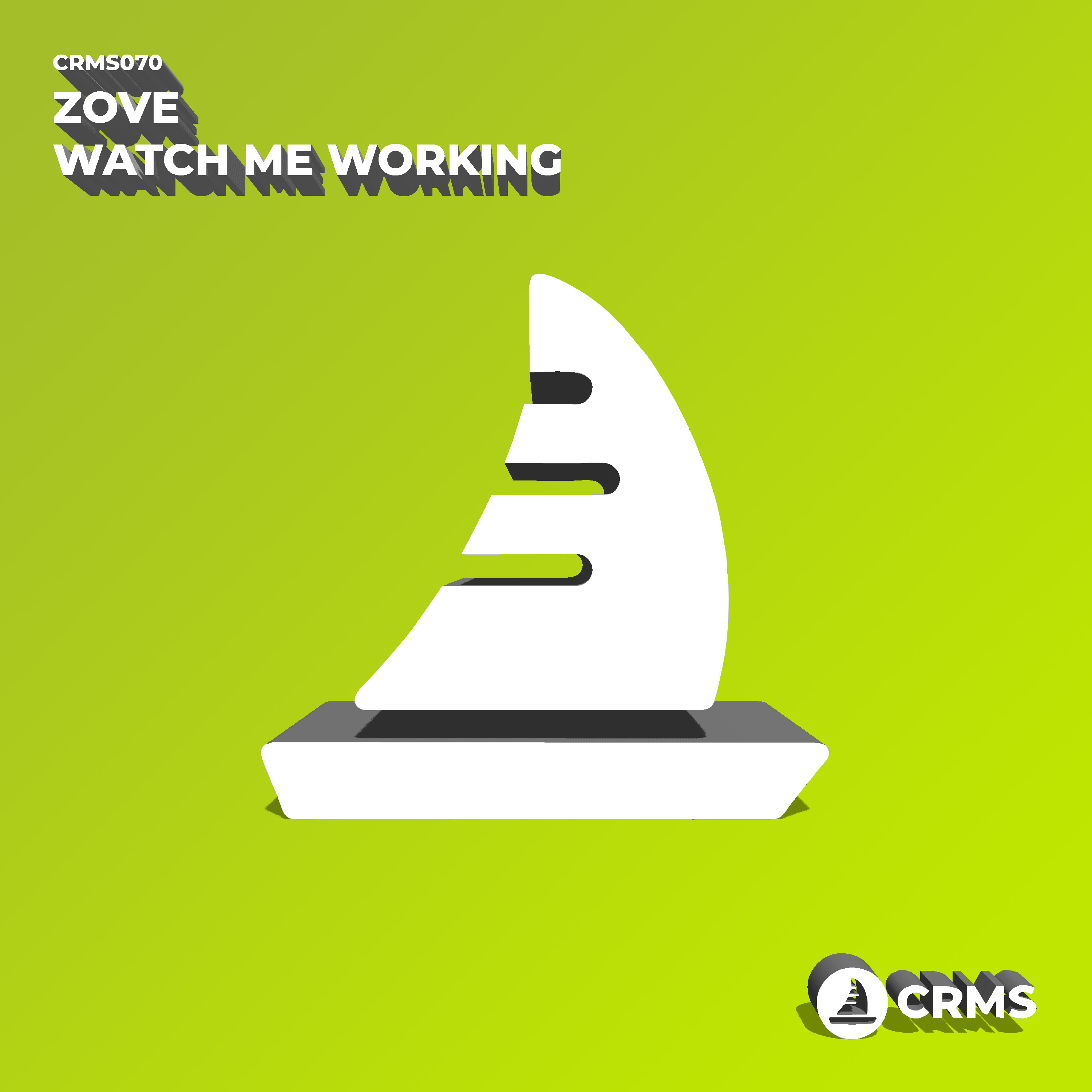 Zove - Watch me working [crms070]