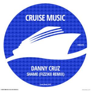 danny cruz Shame (Fizzikx Remix)
