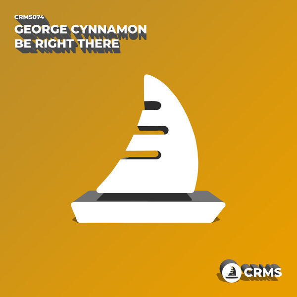 George Cynnamon - Be right there