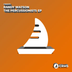 Randy Watson - The Percussionists EP