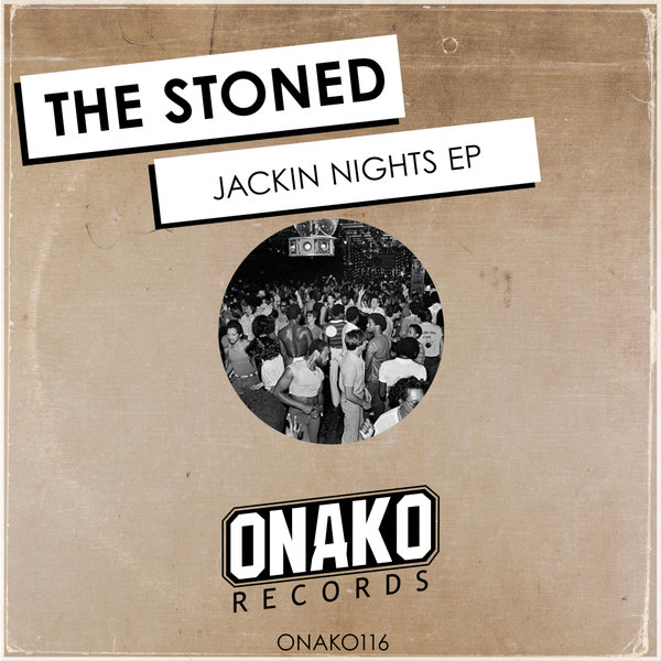 The stoned - jackin nights ep