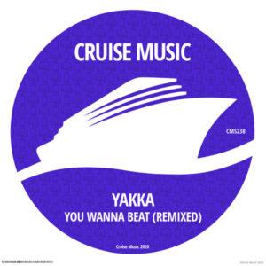 yakka - you wanna beat (remixed)
