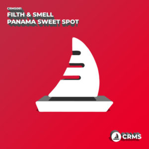 Filth & Smell - Panama Sweet Spot