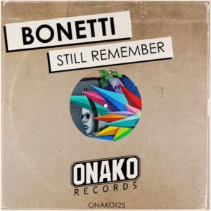 Bonetti - Still Remember