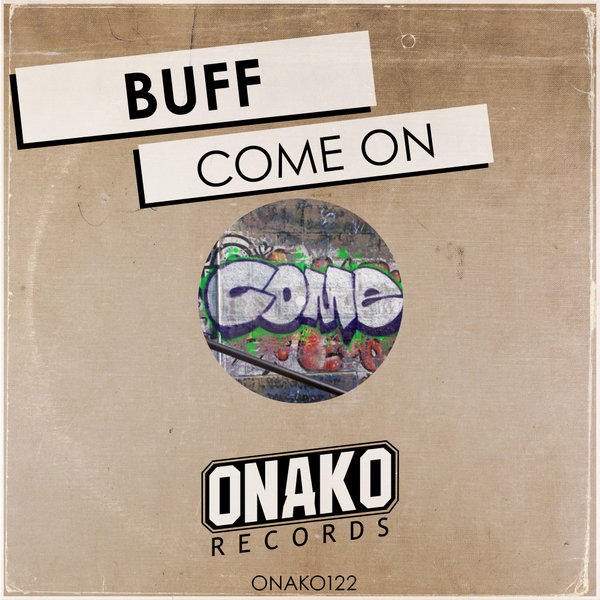 Buff - Come on