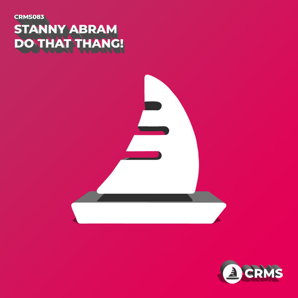 Stanny Abram - Do That Thang!