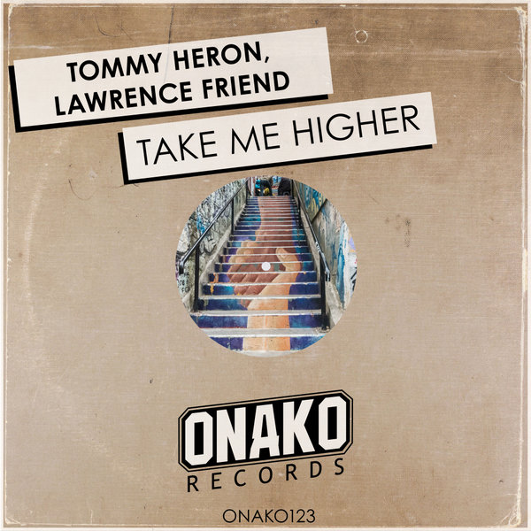 Tommy Heron, Lawrence Friend - Take me higher