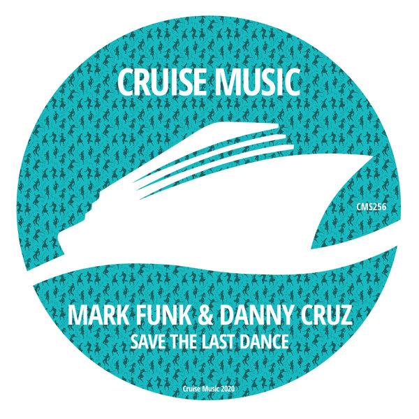 Mark Funk, Danny Cruz - The Last Dance