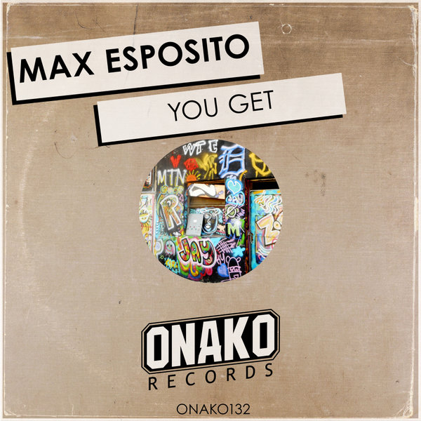 Max Esposito - You Get