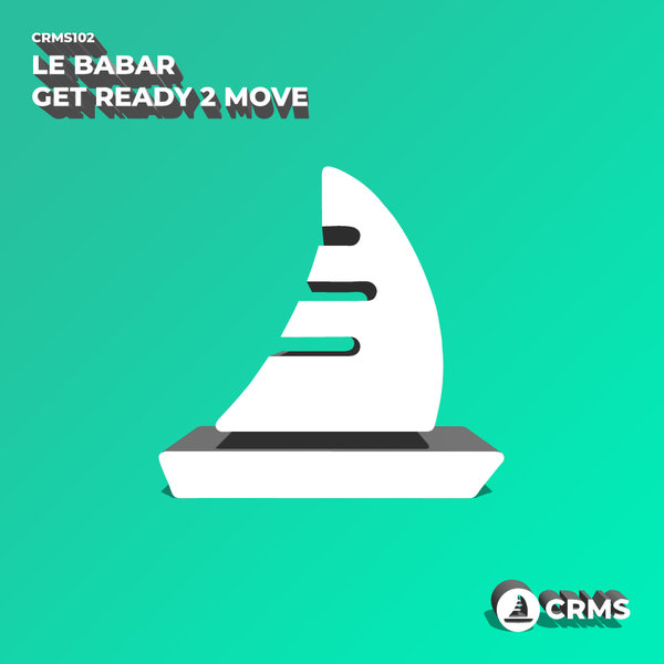 Le Babar - Get Ready 2 Move