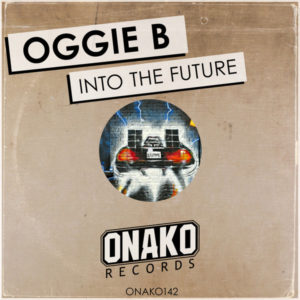 Oggie B - Into The Future