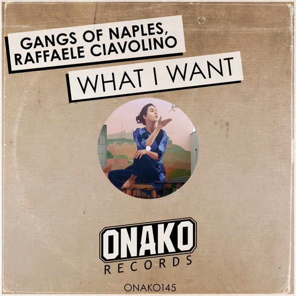 Gangs of Naples, Raffaele Ciavolino - What I Want