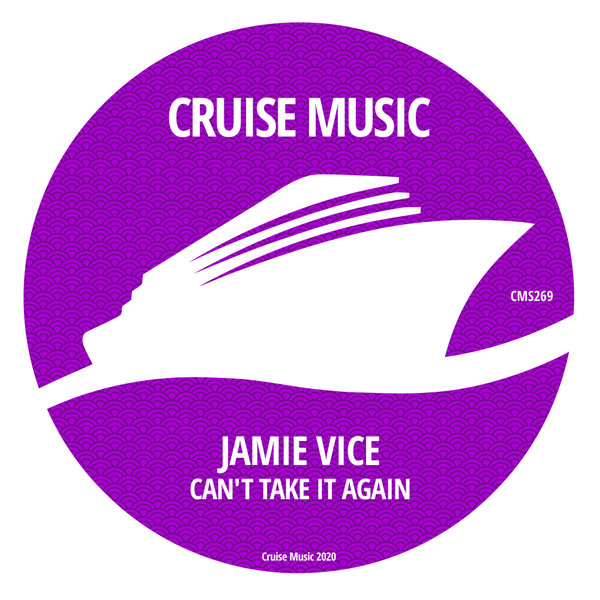 Jamie Vice - Can't Take It Again