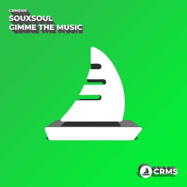 Souxsoul - Gimme The Music