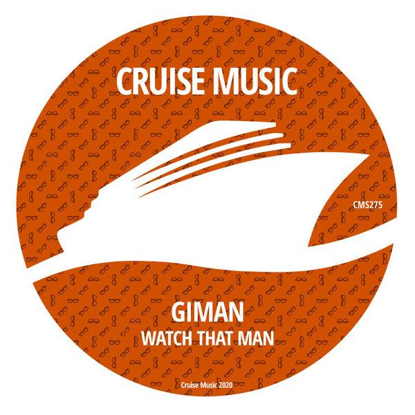 Giman - Watch That Man