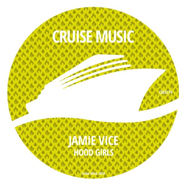 Jamie Vice - Hood Girls EP