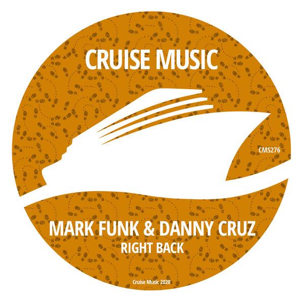 Mark Funk, Danny Cruz - Right Back
