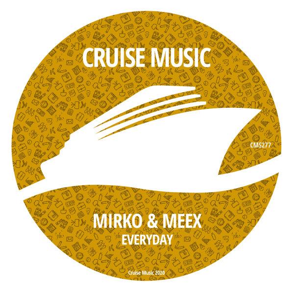 Mirko & Meex - Everyday