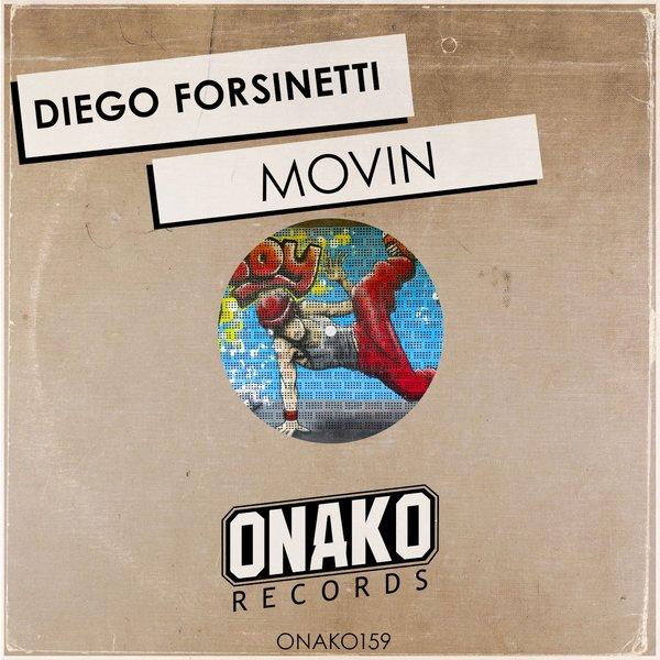 Diego Forsinetti - Movin
