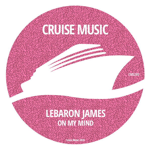 LeBaron James - On My Mind