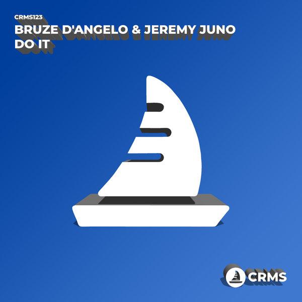 Bruze D'Angelo, Jeremy Juno - Do It