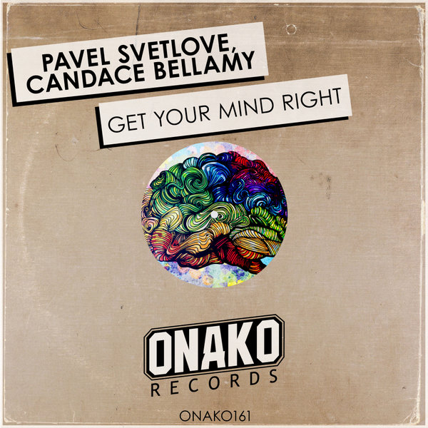 Pavel Svetlove, Candace Bellamy - Get Your Mind Right