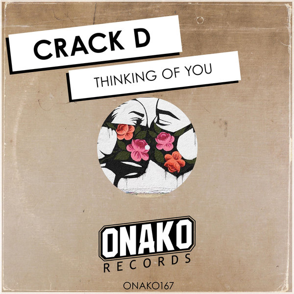 Crack D - Thinking of You