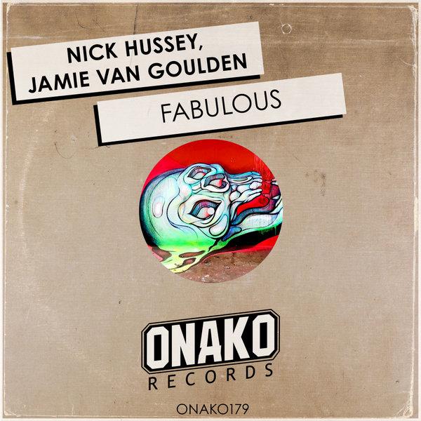 Nick Hussey, Jamie Van Goulden - Fabulous