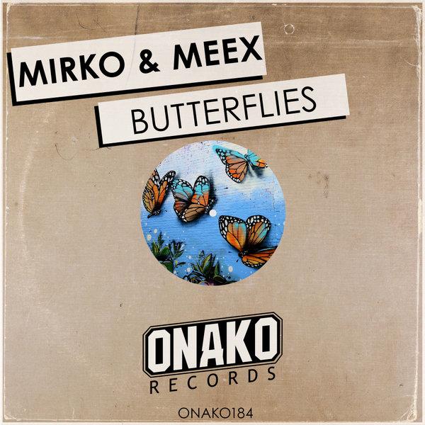 Mirko & Meex - Butterflies