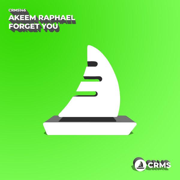 Akeem Raphael - Forget You