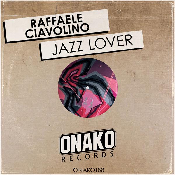Raffaele Ciavolino - Jazz Lover